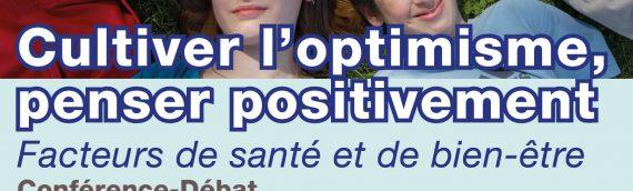 Réunion d'information : Cultiver l'Optimisme, Penser Positivement… Facteurs de Santé et de Bien-Etre
